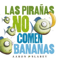 Las pira�as no comen bananas