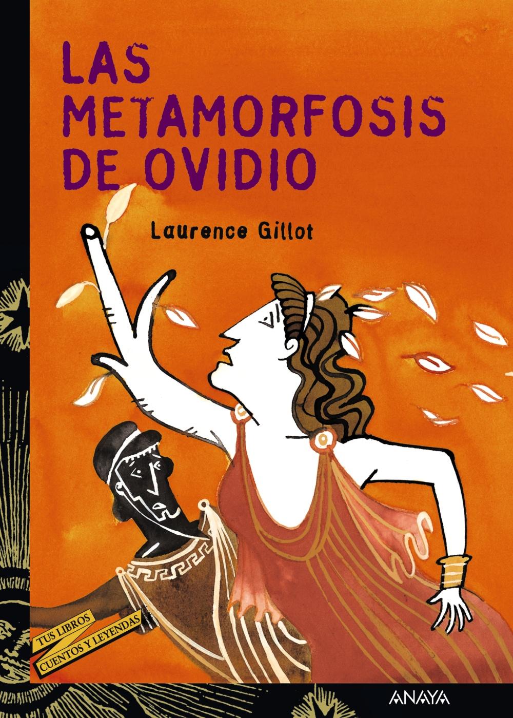 Las Metamorfosis De Ovidio Anaya Infantil Y Juvenil