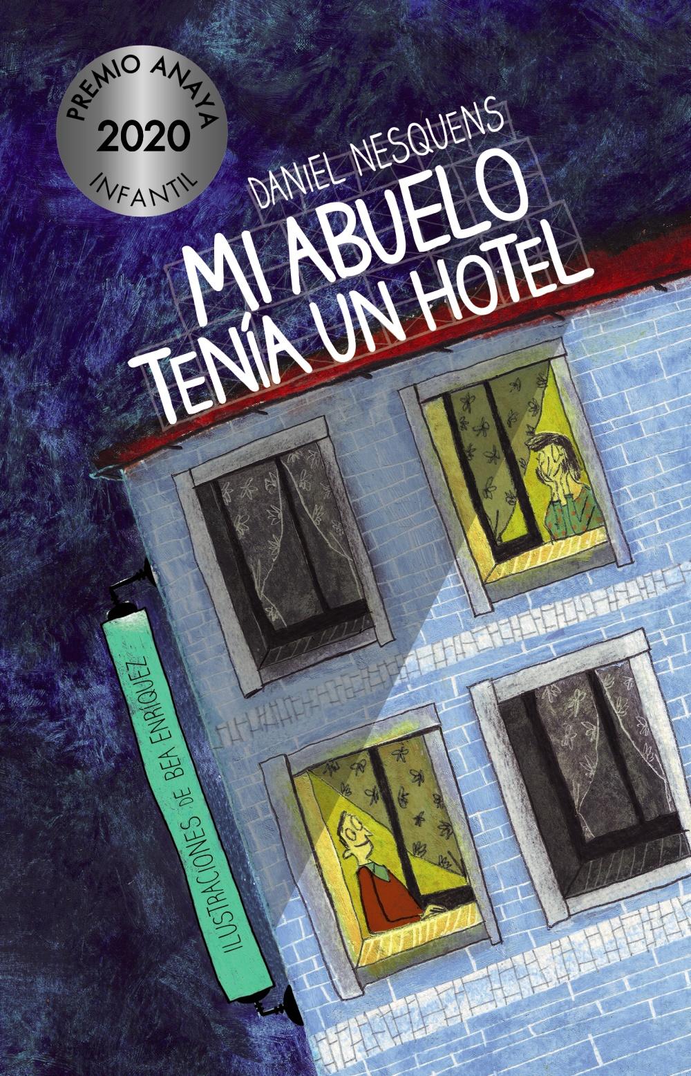 Mi abuelo tenía un hotel, de Daniel Nesquens. Historias de abuelos