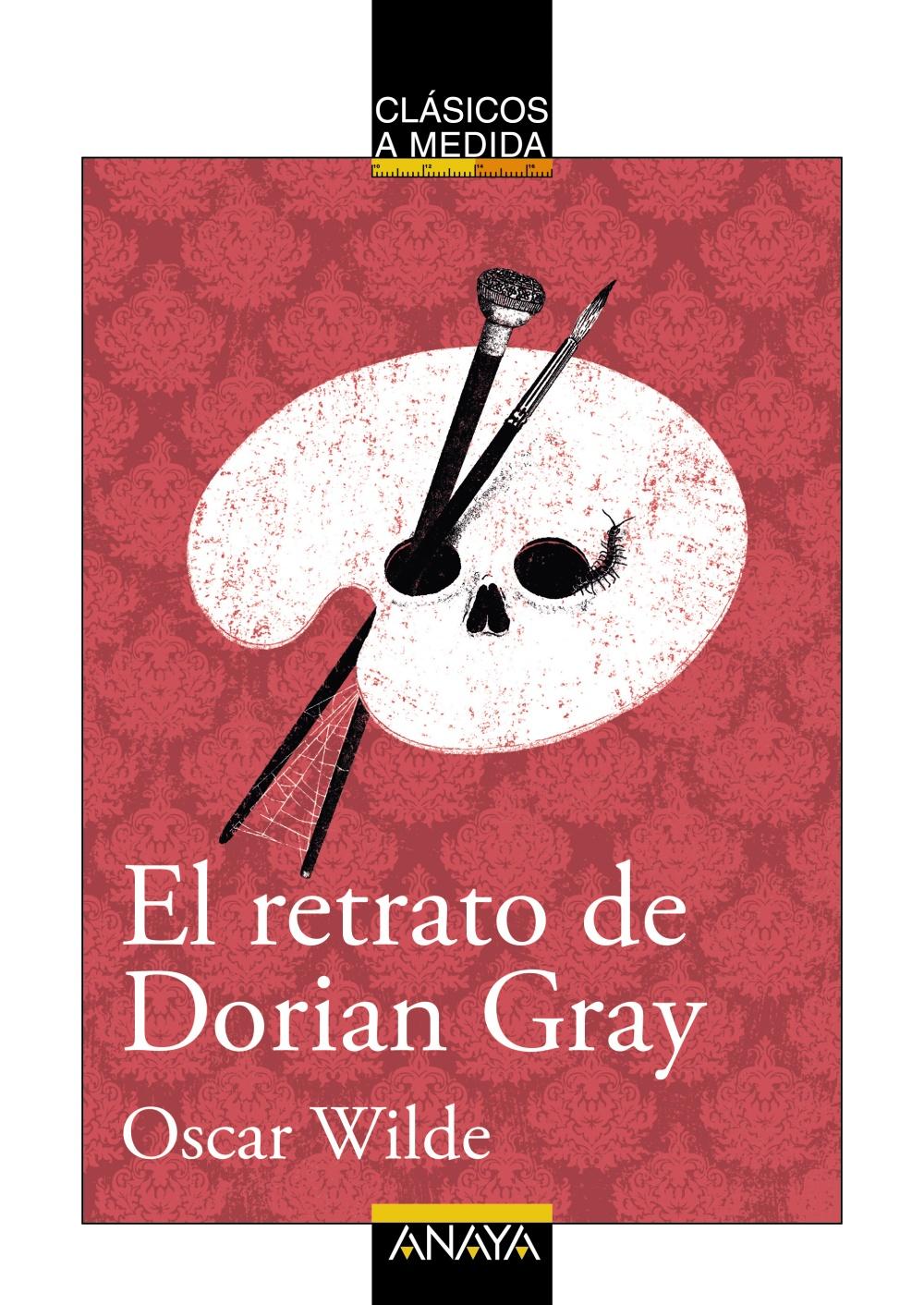 El Retrato De Dorian Gray Anaya Infantil Y Juvenil