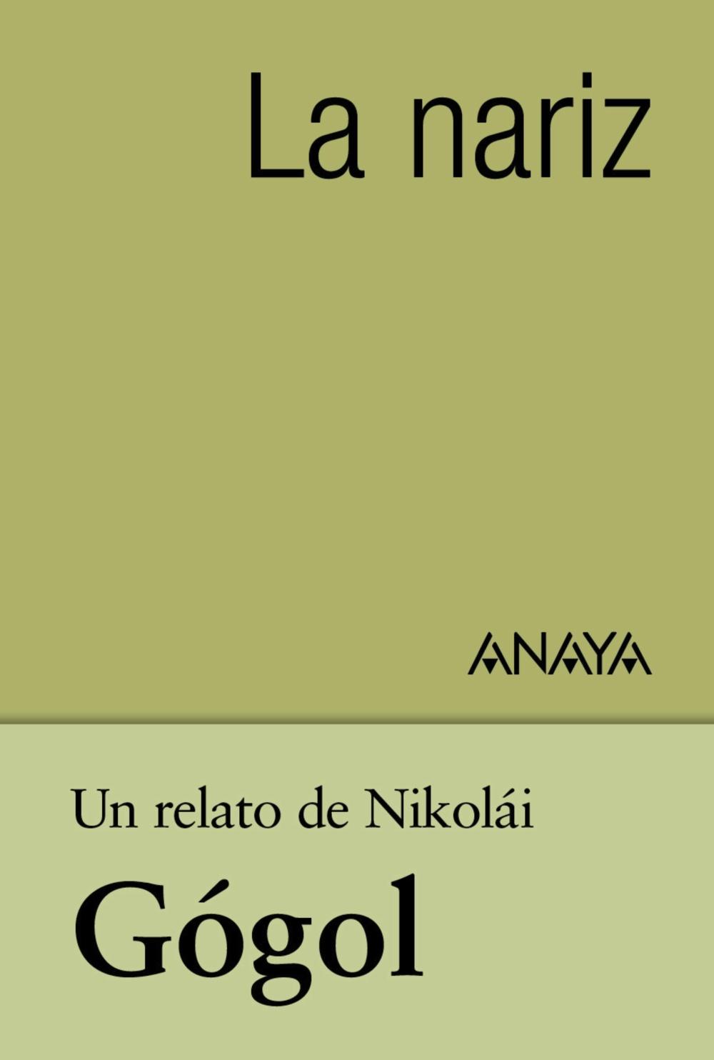Un relato de Gógol: La nariz (ebook)