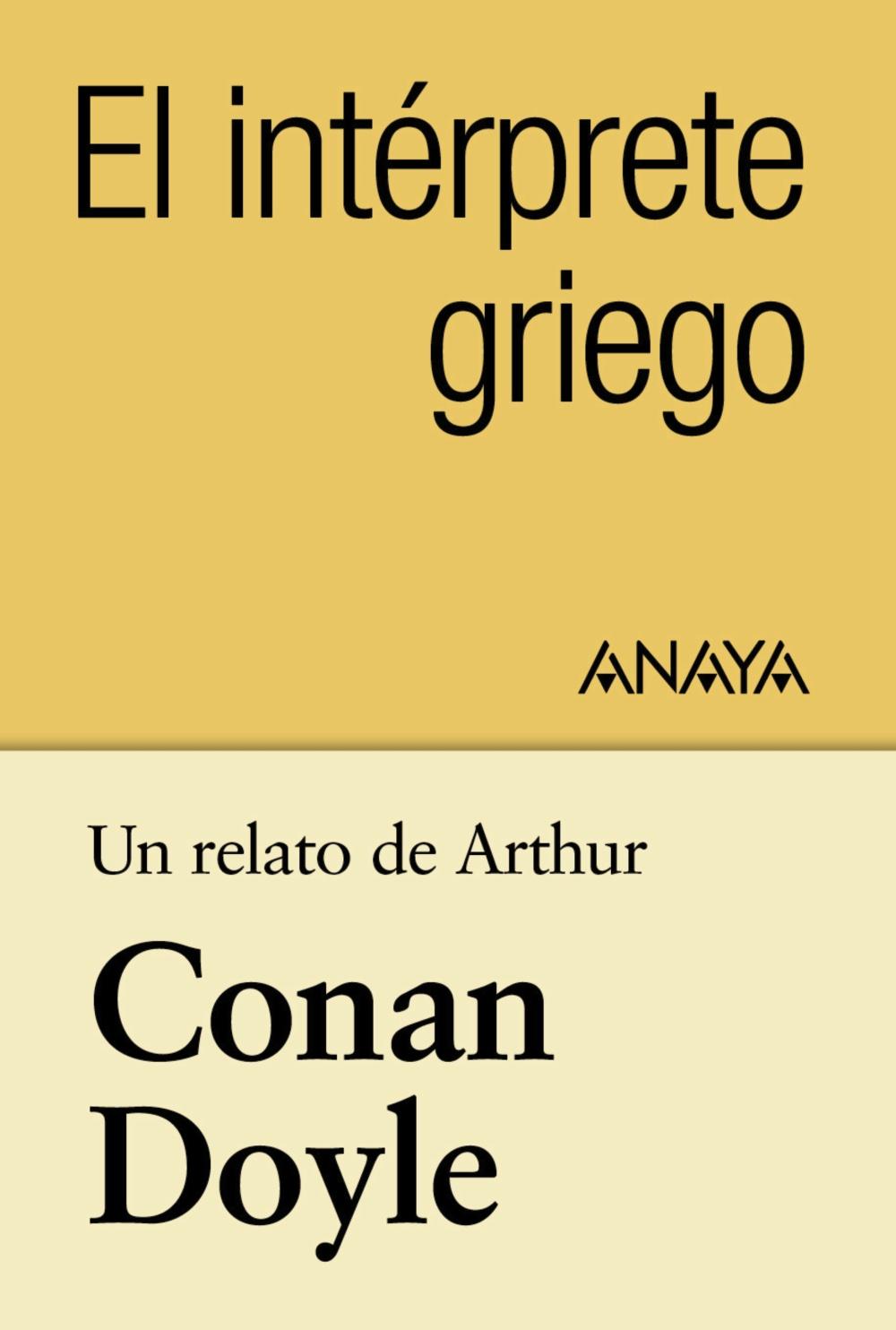 Un relato de Conan Doyle: El intérprete griego (ebook)