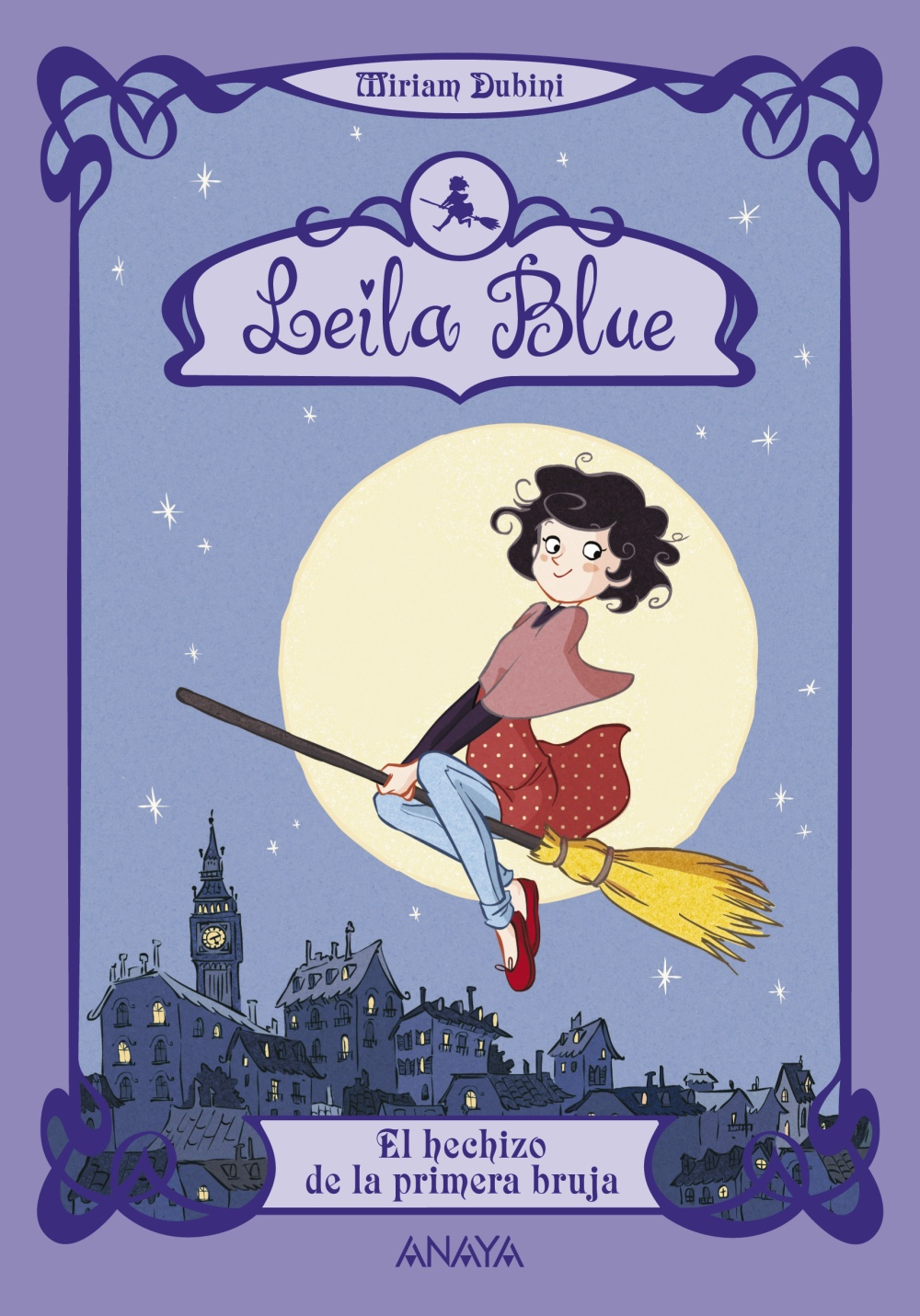 Leila Blue 1: El hechizo de la primera bruja (ebook)