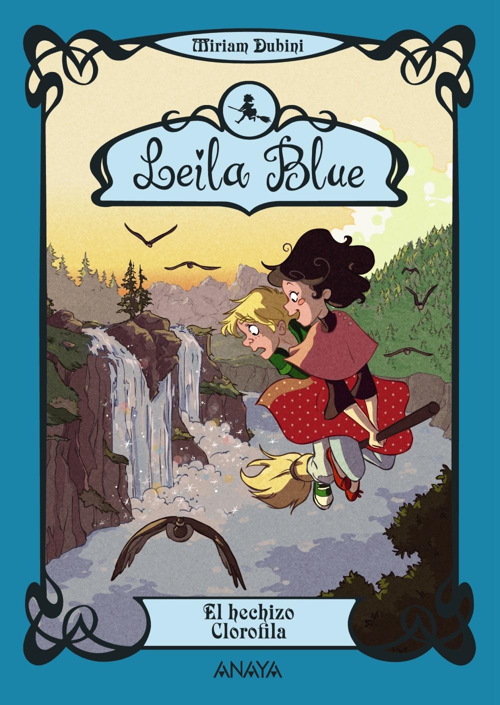 Leila Blue 3: El hechizo Clorofila (ebook)