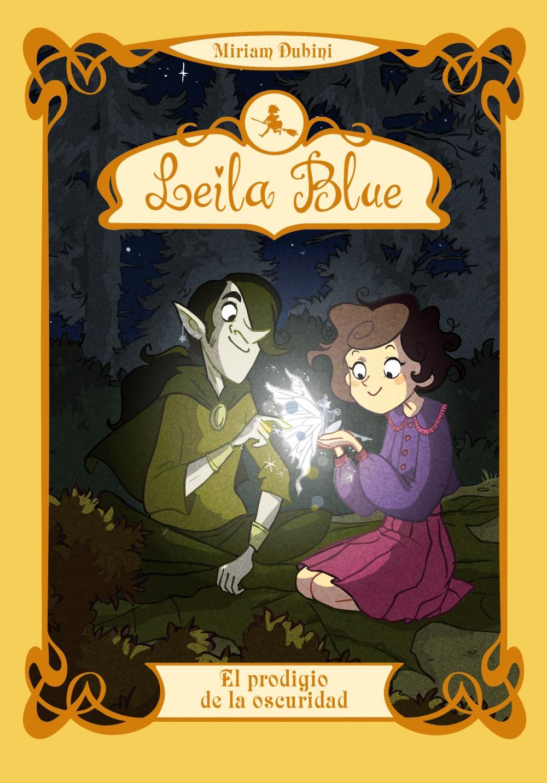 Leila Blue 6: El prodigio de la oscuridad (ebook)