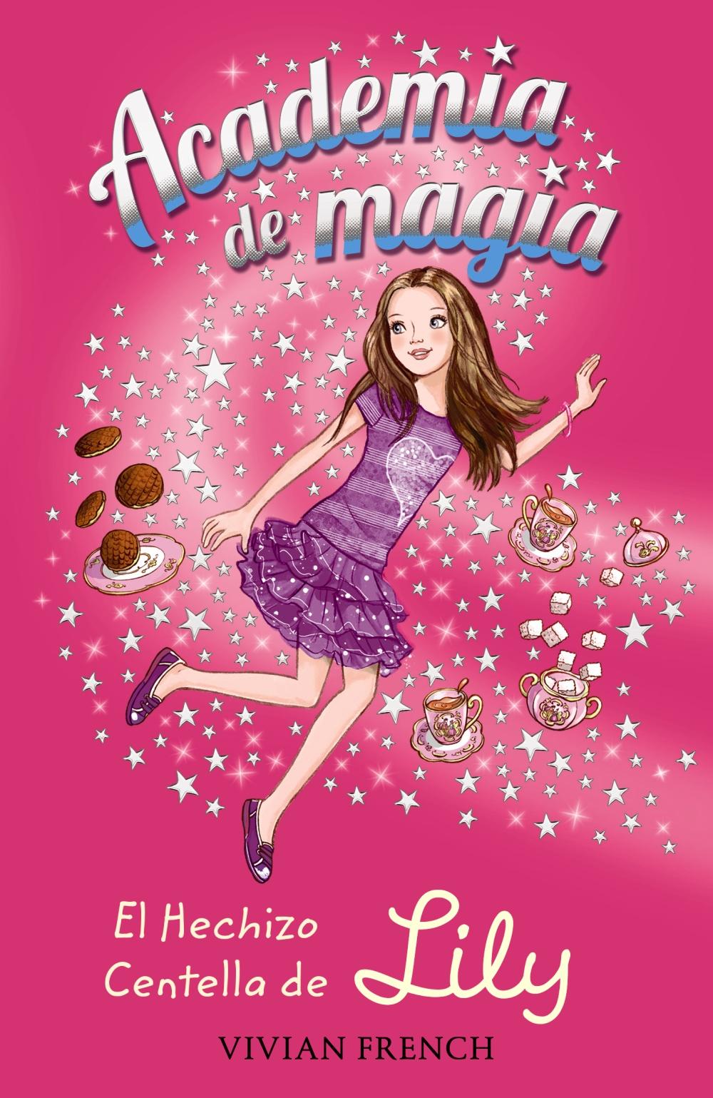 Academia de magia 1. El Hechizo Centella de Lily (ebook)