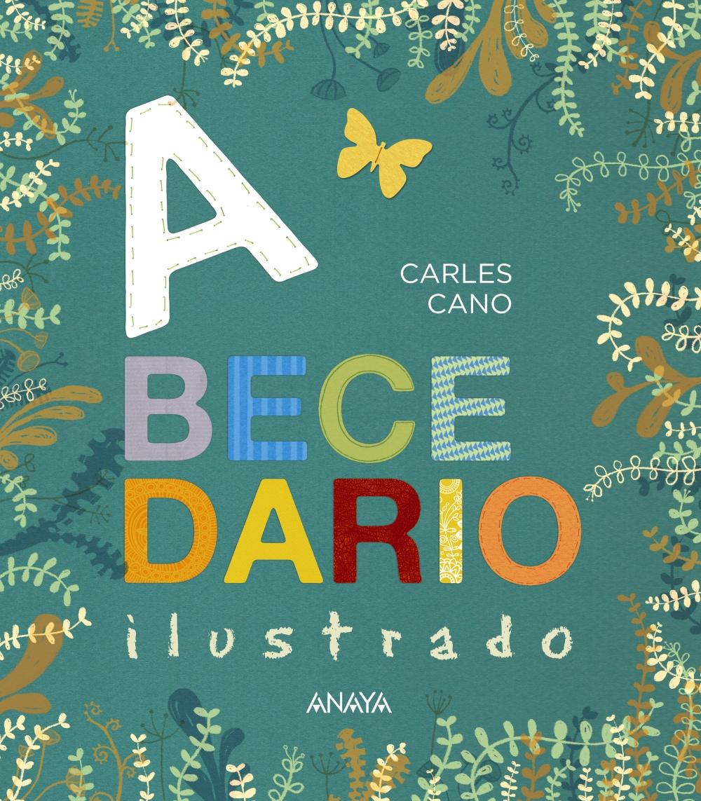 Abecedario ilustrado - Carles Cano