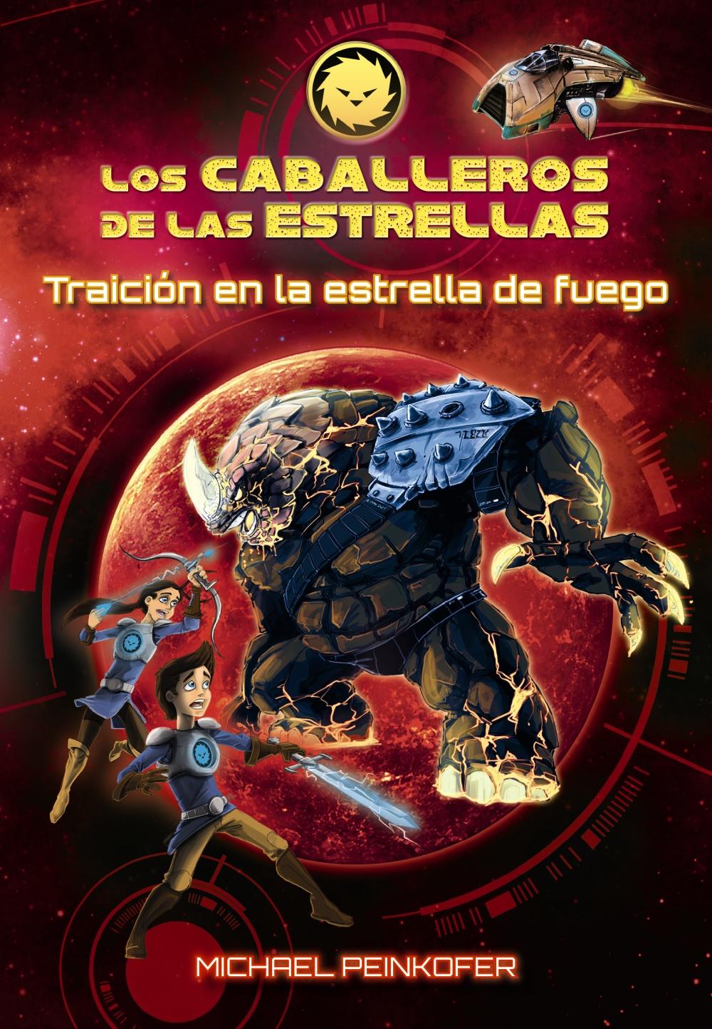 Los Caballeros de las estrellas 4. Traición en la estrella de fuego (ebook)