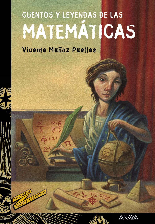 Cuentos y leyendas de las matemáticas (ebook)