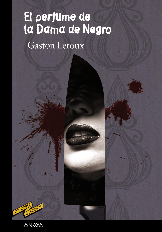 El perfume de la Dama de Negro (ebook)