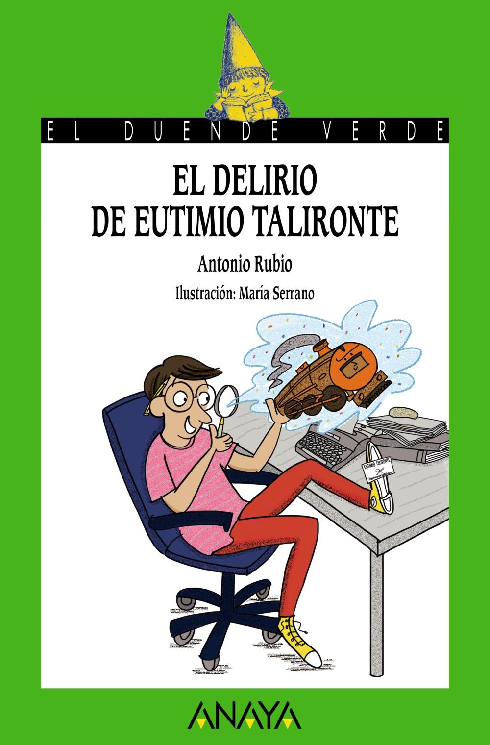 El delirio de Eutimio Talironte (ebook)