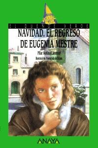 Navidad. El regreso de Eugenia Mestre