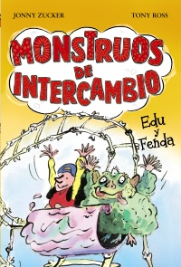 Monstruos de intercambio. Edu y Fenda