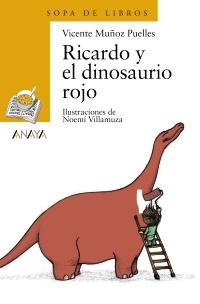Ricardo y el dinosaurio rojo