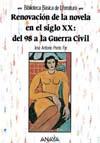 Renovación de la novela en el siglo XX: del 98 a la Guerra Civil