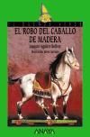 El robo del caballo de madera
