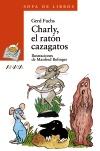 Charly, el ratón cazagatos