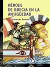 Héroes de Grecia en la antigüedad