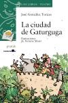 La ciudad de Gaturguga