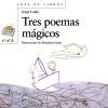 Tres poemas mágicos