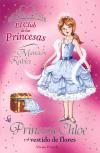 La Princesa Chloe y el vestido de flores