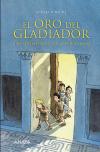 El oro del gladiador