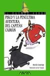 Pisco y la penúltima aventura del Capitán Caimán