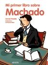 Mi primer libro sobre Machado