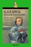Klaus Nowak, netejador de clavegueres