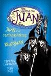 Dos cuentos con Juan. Juan y el matagigantes y Brujojuan