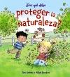 ¿Por qué debo proteger la naturaleza?