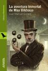 La aventura inmortal de Max Urkhaus