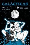 Galácticas. Misión Luna