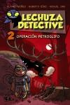 Lechuza Detective 2: Operación Petroglifo