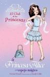 La Princesa Alice y el espejo mágico