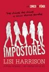 Los Cinco de Fénix. Impostores