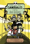 El Club de los Caníbales se zampa a don Quijote
