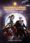 Los Caballeros de las Estrellas 3. El planeta de hielo