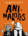 Animalotes. Episodio 1