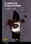 Imagen de la obra 'El perfume de la Dama de Negro'