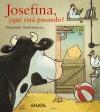Josefina, ¿qué está pasando?