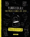 Terrícolas: instrucciones de uso