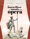 Imagen de la obra 'El maravilloso mundo de la ópera'