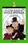 La última función de Ignotus el Hipnotizador