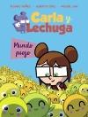 Carla y Lechuga 3. Mundo piojo