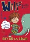 Wilf es el rey de la selva. Libro 3