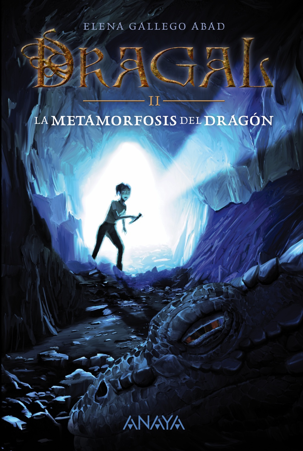 Dragal 2: La metamorfosis del dragón
