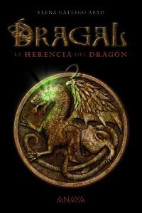 Imagen de la obra 'Dragal I: La herencia del dragón'