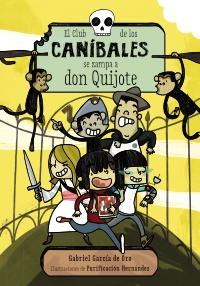 Imagen de la obra 'El Club de los Caníbales se zampa a don Quijote'