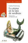 La sirena en la lata de sardinas